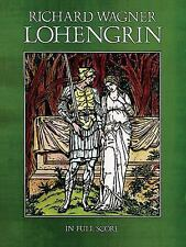 Lohengrin in Full Score (Dover Music Scores), Opera and Choral Scores, Wagner, R