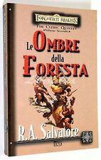 R.A. Salvatore FORGOTTEN REALMS THE CLERIC QUINTET VOL. 4 LE OMBRE DELLA FORESTA