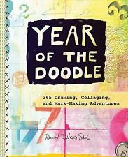 Year of the Doodle : A 365-Day Sketchbook by Dawn DeVries Sokol (2015,...