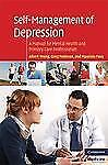 Self-Management of Depression: A Manual for Mental Health and Primary Care Profe