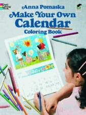 Make Your Own Calendar Coloring Book (Dover Children's Activity Books) by Pomask