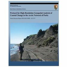 Protocol for High-Resolution Geospatial Analysis of Coastal Change in the...