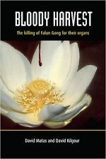 Bloody Harvest: The Killing of Falun Gong for Their Organs (Book)