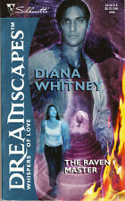 Diana Whitney THE RAVEN MASTER pbk Silhouette NEW Dreamscapes Whispers of Love