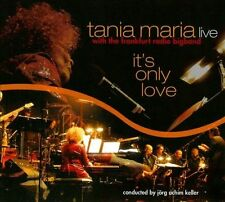 Tania Maria & Hr Bigband, It's Only Love, Excellent CD