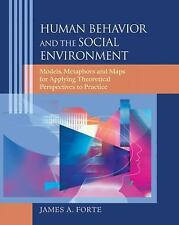 Human Behavior and the Social Environment: Models, Metaphors, and Maps for Apply