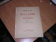 1941.Mallarmé à Tournon / Faure.envoi autographe.bon ex.N°