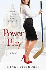 Power Play by Nikki Vilendrer 2015 Romance Political Thriller Hockey PB Book NEW