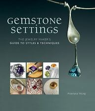 Gemstone Settings: The Jewelry Maker's Guide to Styles & Techniques-ExLibrary