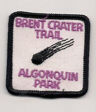 SOUVENIR PATCH - BRENT CRATER TRAIL, ALGONQUIN PROVINCIAL PARK, ONTARIO