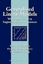Generalized Linear Models: With Applications in Engineering and the Sciences, Vi