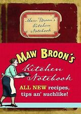 Maw Broon's Kitchen Notebook by Maw Broon (Hardback, 2015)