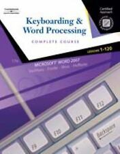 Keyboarding & Word Processing, Complete Course, Lessons 1-120: Certified Approac