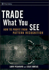 Trade What You See: How to Profit from Pattern Recognition by Leslie Jouflas,...