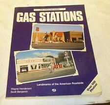 Gas Stations : Landmarks of the American Roadside by Wayne Henderson and...