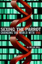 Sexing the Parrot: Changing the World with DNA-ExLibrary