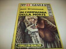 JUNE DRUMMOND-IN COMPAGNIA DELLA MORTE-GIALLI RIZZOLI N.41 1976 PRIMA EDIZ OK!