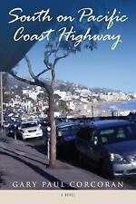 South on Pacific Coast Highway (2013, Paperback)