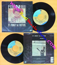 LP 45 7'' RANDY NEWMAN It's money that matters Roll with punches no cd mc dvd