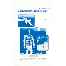 Department Of The Air Force Aircrew Survival Pamphlet 64-5 September 1985