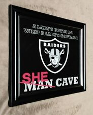 OAKLAND RAIDERS SHE Man Cave Framed 8x10 Photo Just Win Baby