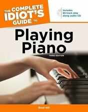 The Complete Idiot's Guide to Playing Piano, 3rd Edition by Hill, Brad