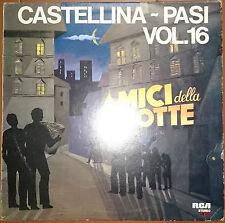 Orchestra Castellina-Pasi – Vol. 16 - Gli Amici Della Notte - LP