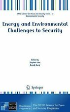 Energy and Environmental Challenges to Security (2009, Hardcover)