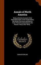 Annals of North America : Being a Concise Account of the Important Events in...
