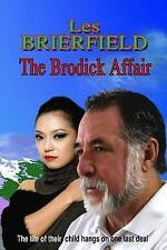 The Brodick Affair Life Their Child Hangs on One Last Dea by Brierfield Les