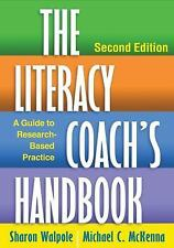 The Literacy Coach's Handbook, Second Edition: A Guide to Research-Based Practic