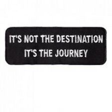 ITS NOT THE DESTINATION - IT'S THE JOURNEY EMBROIDERED BIKER PATCH