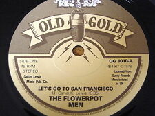 "THE FLOWER POT MEN - LET'S GO TO SAN FRANCISCO      7"" ""AA"" SIDE OLD GOLD VINYL"