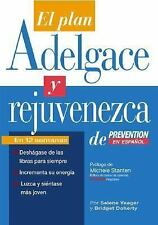 El Plan Adelgace y Rejuvenezca de Prevention en Espanol by Selene Yeager,...