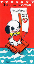 Vntg VALENTINE Card SPOTTED PUPPY DOG ON Raft I'D CROSS THE OCEAN to Be WITH YOU