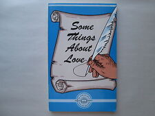 SOME THINGS ABOUT LOVE by John Robert Stevens 1975 THE LIVING WORD FELLOWSHIP