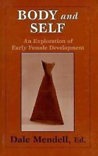 Body and Self: An Exploration of Early Female Development (Master Work)
