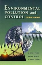 Environmental Pollution and Control, Fourth Edition by Peirce Ph.D. in Civil an