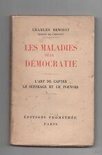Charles BENOIST. Les maladies de la démocratie. Ed. Prométhée 1929.