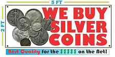 Full Color WE BUY SILVER COINS Banner Sign *NEW* Scrap Gold NEW! XL SIZE