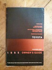 1985 Toyota Sedan  Owner's Guide /  Glove Box Booklet / California Only Guide