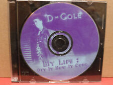 D-Cole - My Life Get it How it Come CD VG Condition