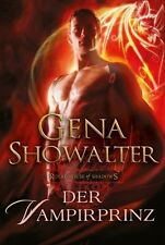 Royal House of Shadows: Der Vampirprinz von Gena Showalter (2012) UNGELESEN