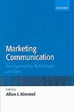 Marketing Communication: New Approaches, Technologies, and Styles-ExLibrary