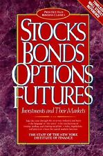 Stocks Bonds Options Futures: Investments and Their Markets (Prentice Hall Busin