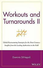 Workouts and Turnarounds II: Global Restructuring Strategies for the Next Centur