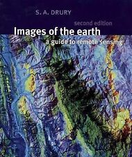 Images of the Earth: A Guide to Remote Sensing (Oxford Science Publications)