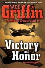 Victory and Honor (Honor Bound, Book 6), Butterworth IV, William E., Griffin, W.