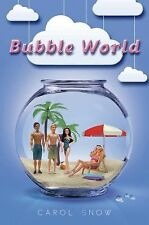 NEW - Bubble World by Snow, Carol Parback