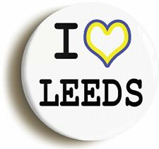I HEART LOVE LEEDS BADGE BUTTON PIN (1inch/25mm diameter) MARCHING ON TOGETHER